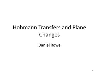 Hohmann Transfers and Plane Changes