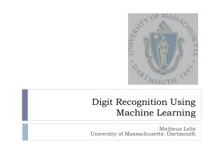 Digit Recognition Using  Machine Learning