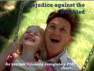 Prejudice against the Disabled