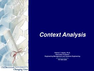 Context  Analysis Patrick T. Hester, Ph.D. Associate Professor