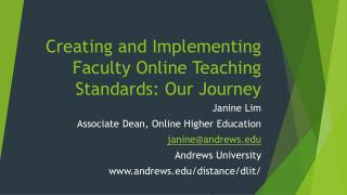 Creating and Implementing Faculty Online Teaching Standards: Our Journey