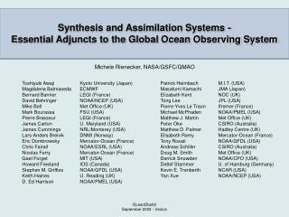 Synthesis and Assimilation Systems -  Essential Adjuncts to the Global Ocean Observing System