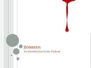 Zombies: