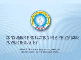 Consumer protection in a privatized power industry