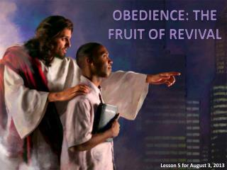 OBEDIENCE: THE FRUIT OF REVIVAL