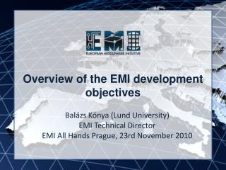 Overview of the EMI development objectives