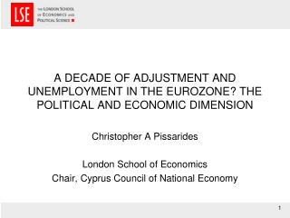 A DECADE OF ADJUSTMENT AND UNEMPLOYMENT IN THE EUROZONE? THE POLITICAL AND ECONOMIC DIMENSION