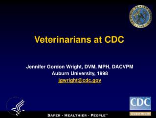 Veterinarians at CDC