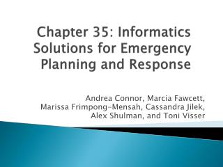 Chapter 35: Informatics Solutions for Emergency Planning and Response