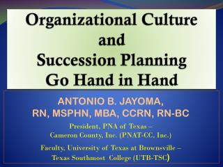 Organizational Culture  and  Succession Planning  Go Hand in Hand