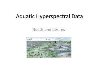 Aquatic  Hyperspectral  Data