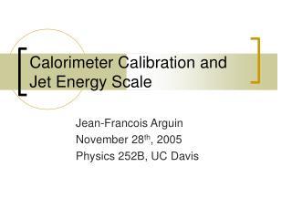Calorimeter Calibration and  Jet Energy Scale