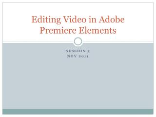 Editing Video in Adobe Premiere Elements