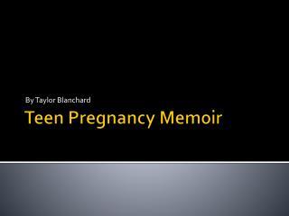 Teen Pregnancy Memoir