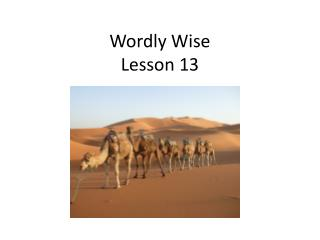 Wordly  Wise  Lesson 13