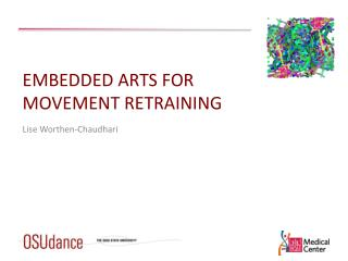 Embedded Arts for Movement Retraining