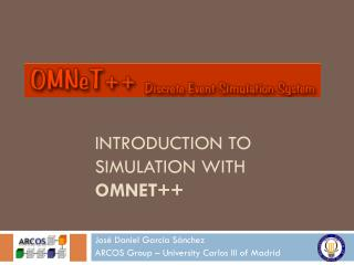 Introduction to simulation with  omNeT ++