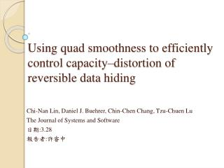 Using quad smoothness to efficiently control capacity�distortion of  reversible data  hiding
