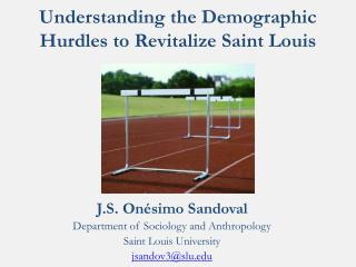 Understanding the Demographic Hurdles to Revitalize Saint Louis