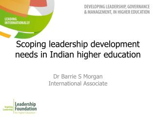 Scoping leadership development needs in Indian higher education