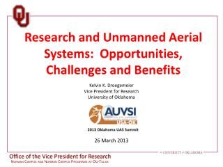Research and Unmanned Aerial Systems:  Opportunities, Challenges and Benefits