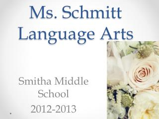 Ms. Schmitt Language Arts