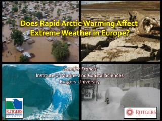 Does Rapid Arctic Warming Affect  Extreme Weather in Europe?