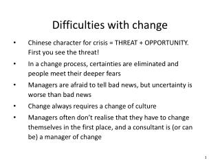 Difficulties with change