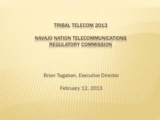 Tribal Telecom 2013 Navajo Nation telecommunications  Regulatory Commission