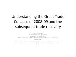 Understanding the Great Trade Collapse of 2008-09 and the subsequent trade recovery