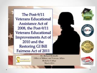 Dr. Richard Robitaille Office of Military and Veterans Affairs Berkeley College March 2014