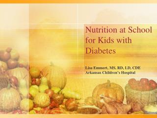 Nutrition at School for Kids with Diabetes