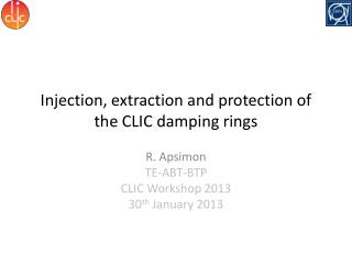 Injection, extraction and protection of the CLIC damping rings