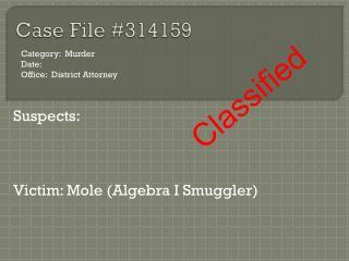 Case File #314159