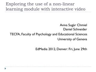 Exploring the use of a non-linear learning module with interactive video
