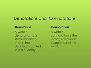 Denotations  and  Connotations