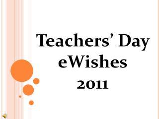 Teachers' Day  eWishes 2011