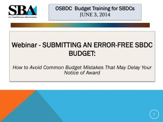 Webinar - SUBMITTING AN ERROR-FREE SBDC BUDGET: