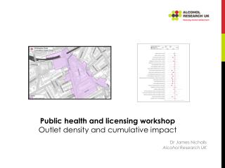 Public health and licensing workshop Outlet density and cumulative impact
