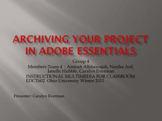 ARCHIVING YOUR PROJECT In  adobe essentials