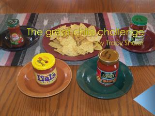 The great  chile  challenge