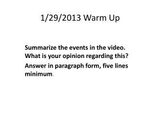 1/29/2013 Warm Up