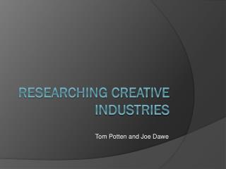 Researching Creative Industries