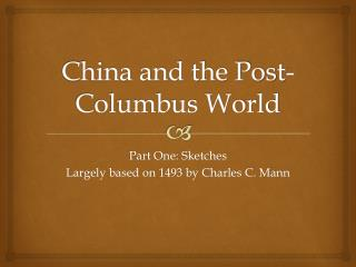 China and the Post-Columbus World