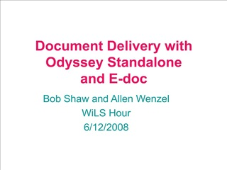 Document Delivery with Odyssey Standalone  and E-doc