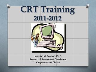 CRT Training 2011-2012