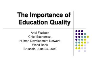 The Importance of Education Quality