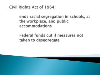 Major Features of the Civil Rights Act of 1964