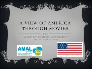 A VIEW OF AMERICA THROUGH MOVIES