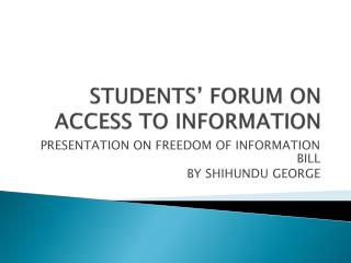 STUDENTS' FORUM ON ACCESS TO INFORMATION
